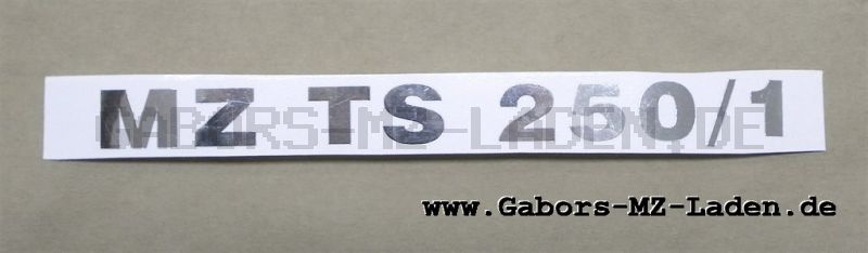Schriftzug (Folie) MZ TS250/1 chrom für Werkzeugkastendeckel/Sitzbank