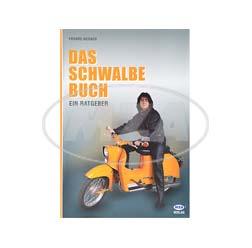 Buch - DAS Schwalbe Buch, ein Ratgeber für alle Zwecke