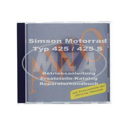 CD,  SIMSON Motorrad 425/425S ORIGINALDOKUMENTE  (Reparaturhandbuch, Ersatzteilkataloge, Betriebsanleitungen und Präsentation AWO im Museum)